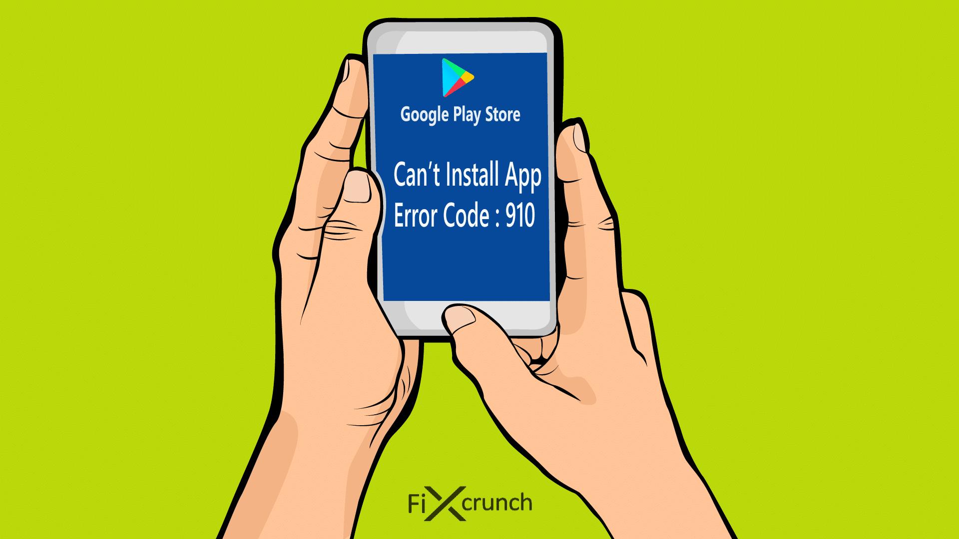 Google Play Store Error Code 910