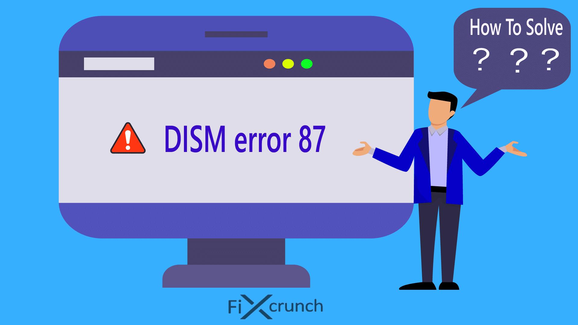 dism error 87